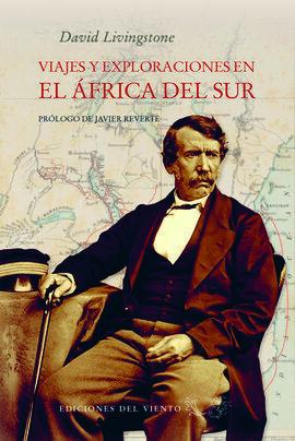 VIAJES Y EXPLORACIONES EN EL AFRICA DEL SUR