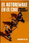EL AUTORREMAKE EN EL CINE