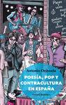POESÍA,  POP Y CONTRACULTURA EN ESPAÑA
