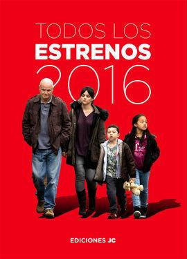 TODOS LOS ESTRENOS DE 2016