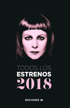 TODOS LOS ESTRENOS 2018