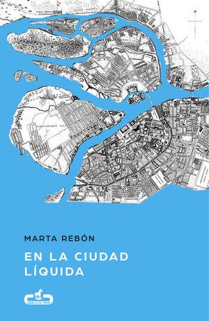 EN LA CIUDAD LÍQUIDA (CABALLO DE TROYA 2017, 6)