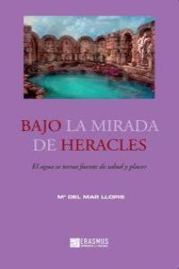 BAJO LA MIRADA DE HERACLES.