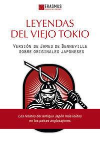 LEYENDAS DEL VIEJO TOKIO