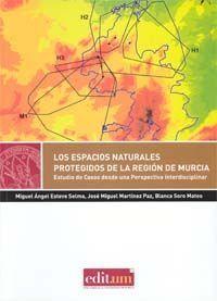 LOS ESPACIOS NATURALES PROTEGIDOS DE LA REGION DE MURCIA