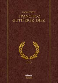 HOMENAJE A FRANCISCO GUTIÉRREZ DÍEZ