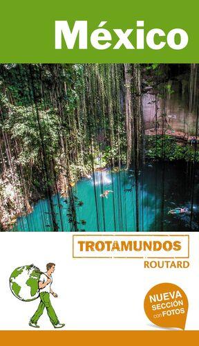 M�XICO GUIA TROTAMUNDOS 2018