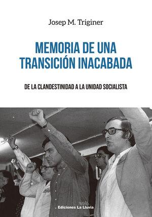 MEMORIA DE UNA TRANSICION INACABADA
