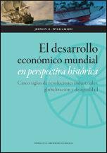 EL DESARROLLO MUNDIAL EN PERSPECTIVA HISTORICA. CINCO SIGLOS DE R