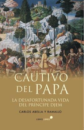 CAUTIVO DEL PAPA,EL