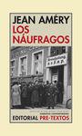 NAUFRAGOS, LOS
