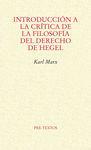 INTRODUCCION A LA CRITICA DE FILOSOFIA DEL DERECHO DE HEGEL