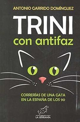 TRINI CON ANTIFAZ