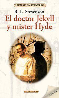 EL DOCTOR JEKYLL Y EL SEÑOR HYDE