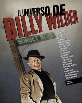 UNIVERSO DE BILLY WILDER, EL