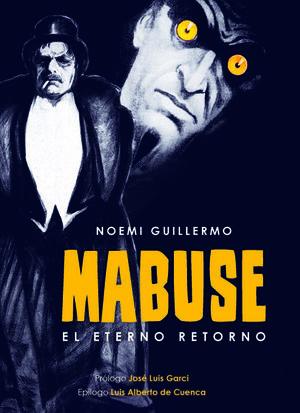 MABUSE. EL ETERNO RETORNO