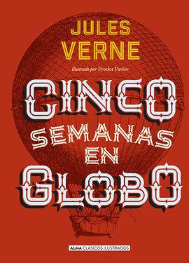 CINCO SEMANAS EN GLOBO (CLASICOS)