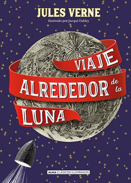 VIAJE ALREDEDOR DE LA LUNA (CLASICOS)