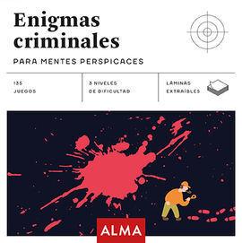 ENIGMAS CRIMINALES PARA MENTES PERSPICACES (CUADRADOS DE DIVERSIO