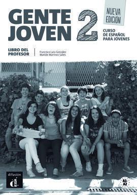 GENTE JOVEN 2 NUEVA EDICIÓN - LIBRO DEL PROFESOR (NIVEL A1-A2)