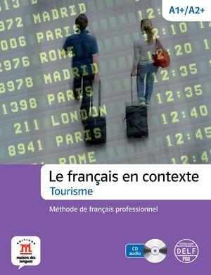 FRANÇAIS EN CONTEXTE TOURISTIQUE