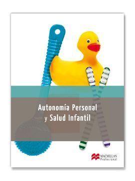 AUTONOMIA PERSONAL Y SALUD INFANTIL (2013)