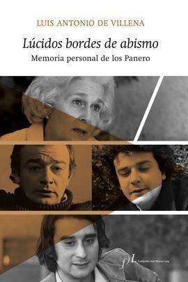 LUCIDOS BORDES DE ABISMO. MEMORIA PERSONAL DE LOS