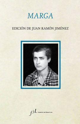 MARGA. EDICION DE JUAN RAMON JIMENEZ