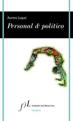 PERSONAL & POLITICO, DE AURORA LUQUE