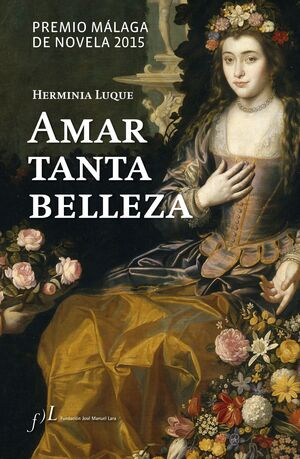 AMAR TANTA BELLEZA, POR HERMINIA LUQUE (PREMIO MAL