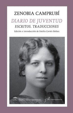DIARIO DE JUVENTUD. ESCRITOS. TRADUCCIONES, DE ZEN