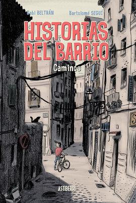 HISTORIAS DEL BARRIO.