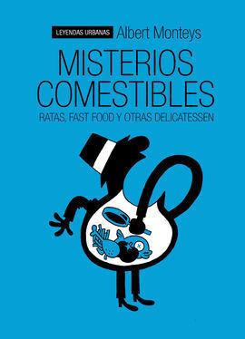 MISTERIOS COMESTIBLES