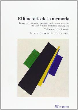 EL ITINERARIO DE LA MEMORIA II