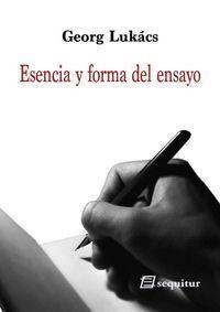 ESENCIA Y FORMA DEL ENSAYO