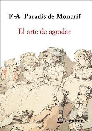 EL ARTE DE AGRADAR