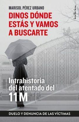DINOS DÓNDE ESTÁS Y VAMOS A BUSCARTE