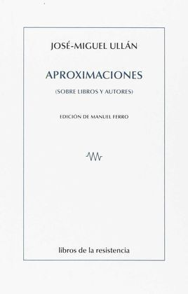 APROXIMACIONES (SOBRE LIBROS Y AUTORES)