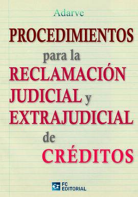 PROCEDIMIENTOS RECLAMACIÓN JUDICIAL Y EXTRAJUDICIAL CREDITOS