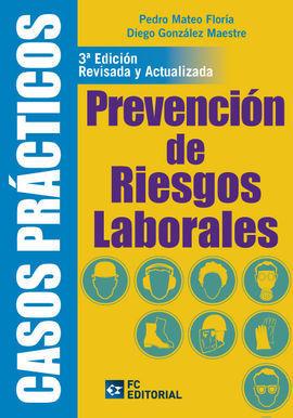 CASOS PRACTICOS DE PREVENCION DE RIESGOS LABORALES