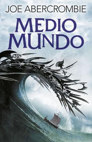 MEDIO MUNDO ( EL MAR QUEBRADO 2 ) *** FANTASY ***