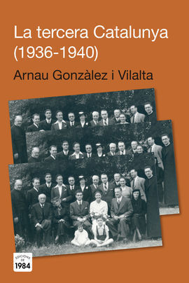 LA TERCERA CATALUNYA (1936-1940)