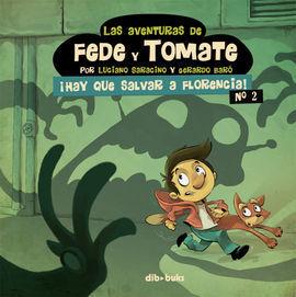 LAS AVENTURAS DE FEDE Y TOMATE 2