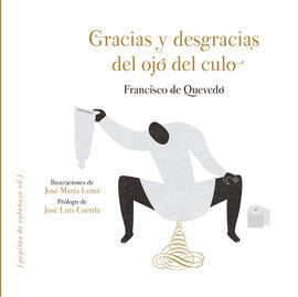 GRACIAS Y DESGRACIAS DEL OJO DEL CULO