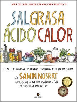 SAL, GRASA, ÁCIDO Y CALOR: EL ARTE DE DOMINAR CUATRO ELEMENTOS DE LA BUENA COCIN