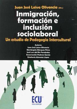 INMIGRACION, FORMACION E INCLUSION SOCIOLABORAL
