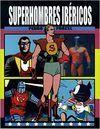 SUPERHOMBRES IBERICOS