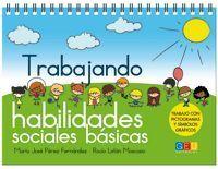 TRABAJANDO HABILIDADES SOCIALES BASICAS
