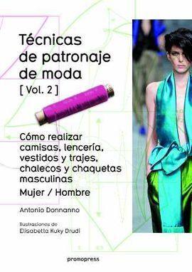 TENICAS DE PATRONAJE DE MODA - VOL. 2 - COMO REALIZAR CAMISAS, LE