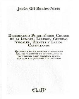 DICCIONARIO PSICO-LÓGICO CHUSCO DE LA LENGUA, DIENTES Y TRÁQUEA CASTELLANOS